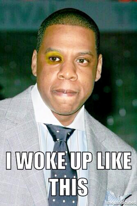 Jay Z Woke Up Like This Meme