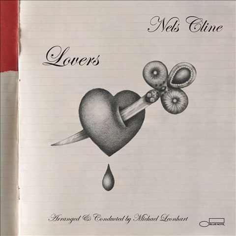 Review: Wilco Guitarist NelsCline Crafts Big Band Jazz on 'Lovers' news