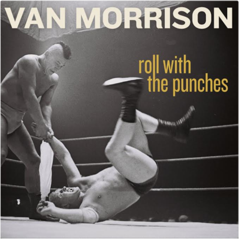 Van Morrison- Roll with the Punches