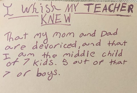 A note from 'I Wish My Teacher Knew' by Kyle Schwartz