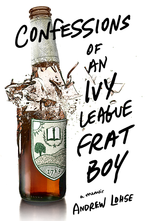 Confessions of an Ivy League Frat Boy