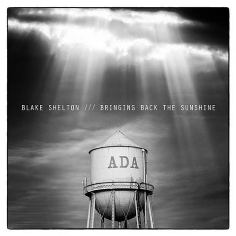 Blake Shelton Bringing Back the Sunshine