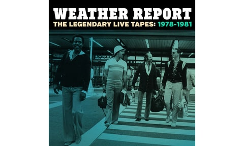 Weather Report; The Legendary Live Tapes