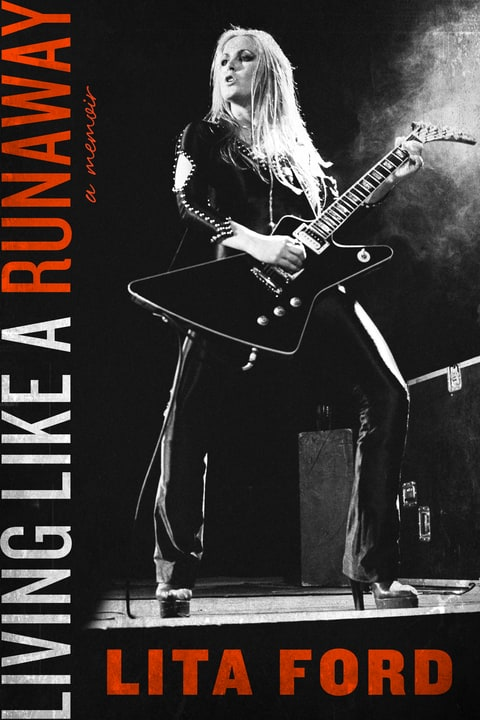 Living Like a Runaway Book Cover; Lita Ford