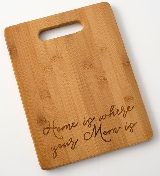 'Home Is Where Your Mom Is' Cutting Board