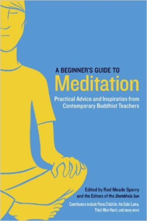 Rod Meade Sperry, editor, A Beginner's Guide to Meditation