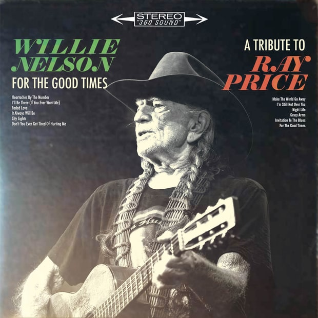 Image result for Willie Nelson – For the Good Times: A Tribute to Ray Price