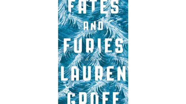 Fates & Furies, by Lauren Groff (Fiction)