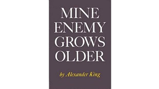 Mine Enemy Grows Older, Alexander King