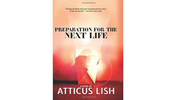 Preparation for the Next Life, by Atticus Lish