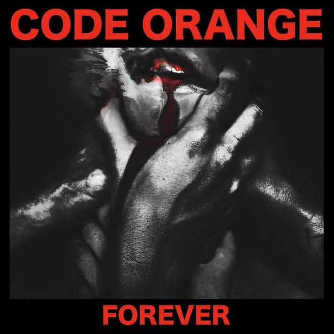 Code Orange, 'Forever'