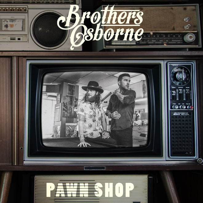 Brothers Osborne, 'Pawn Shop'