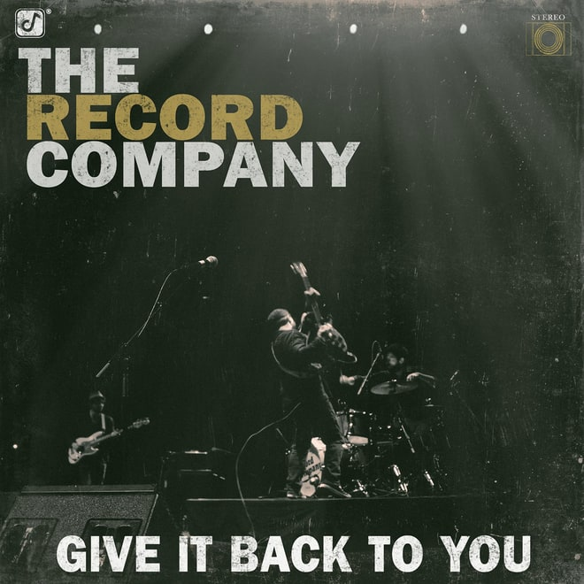 The Record Company, 'Give It Back to You'