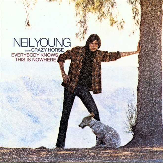 Neil Young, 'Everybody Knows This Is Nowhere' (1969)