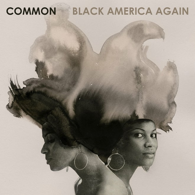 Common, 'Black America Again'