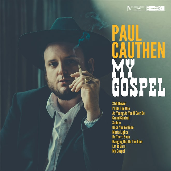 Paul Cauthen, 'My Gospel'