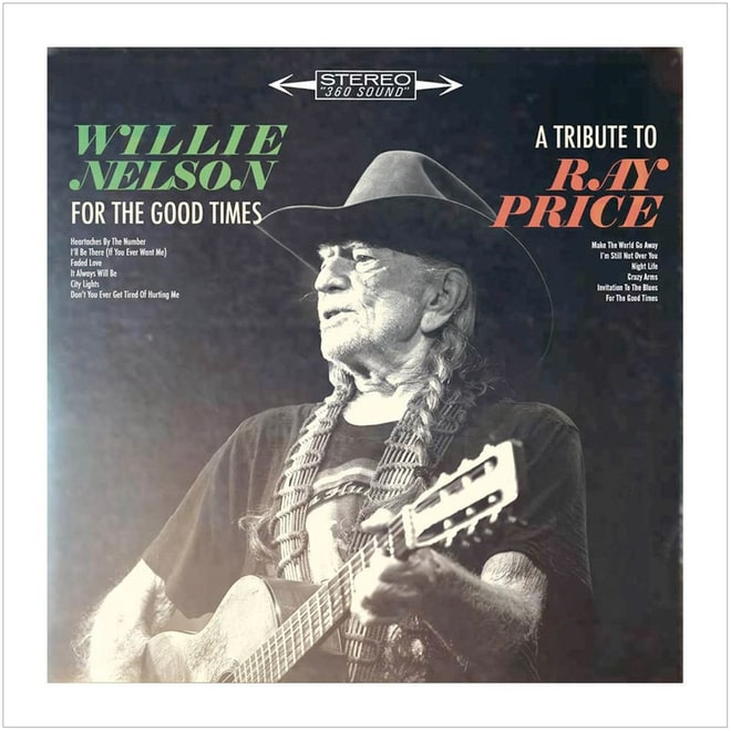 Willie Nelson, 'For the Good Times: A Tribute to Ray Price'