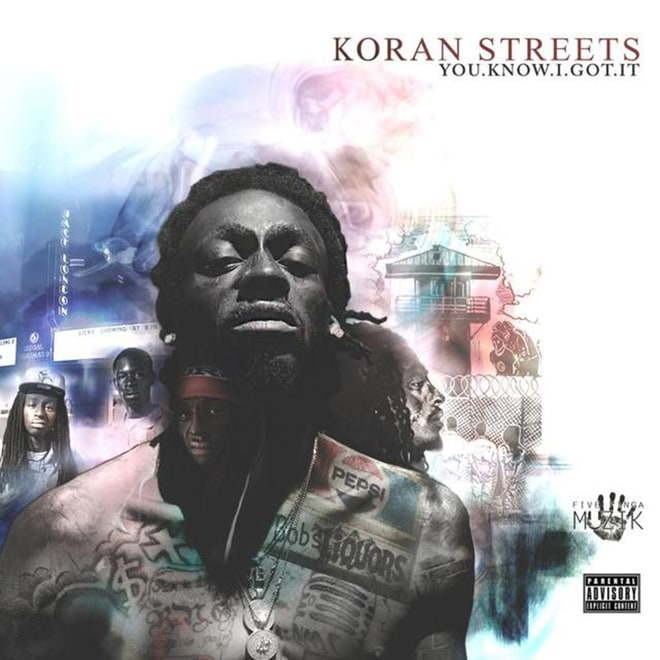 Koran Streets, 'You.Know.I.Got.It (The Album)'