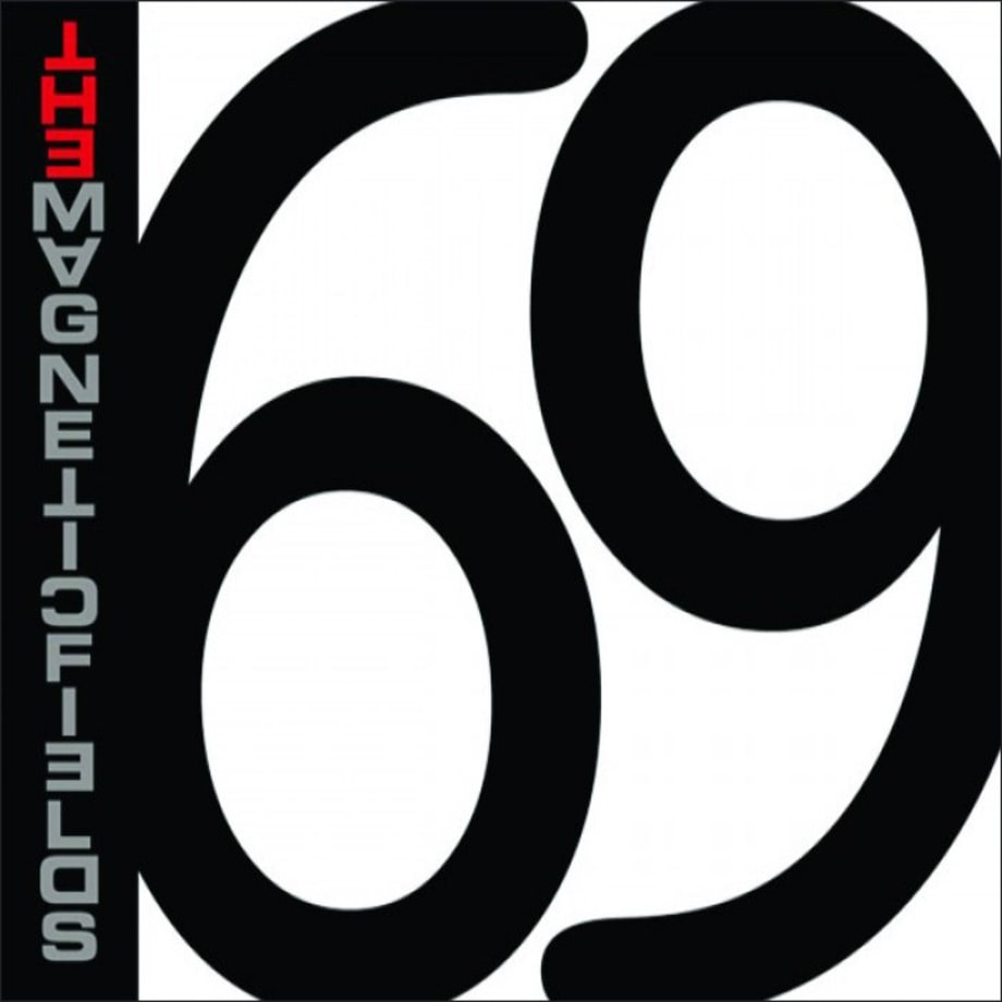 The Magnetic Fields, '69 Love Songs'