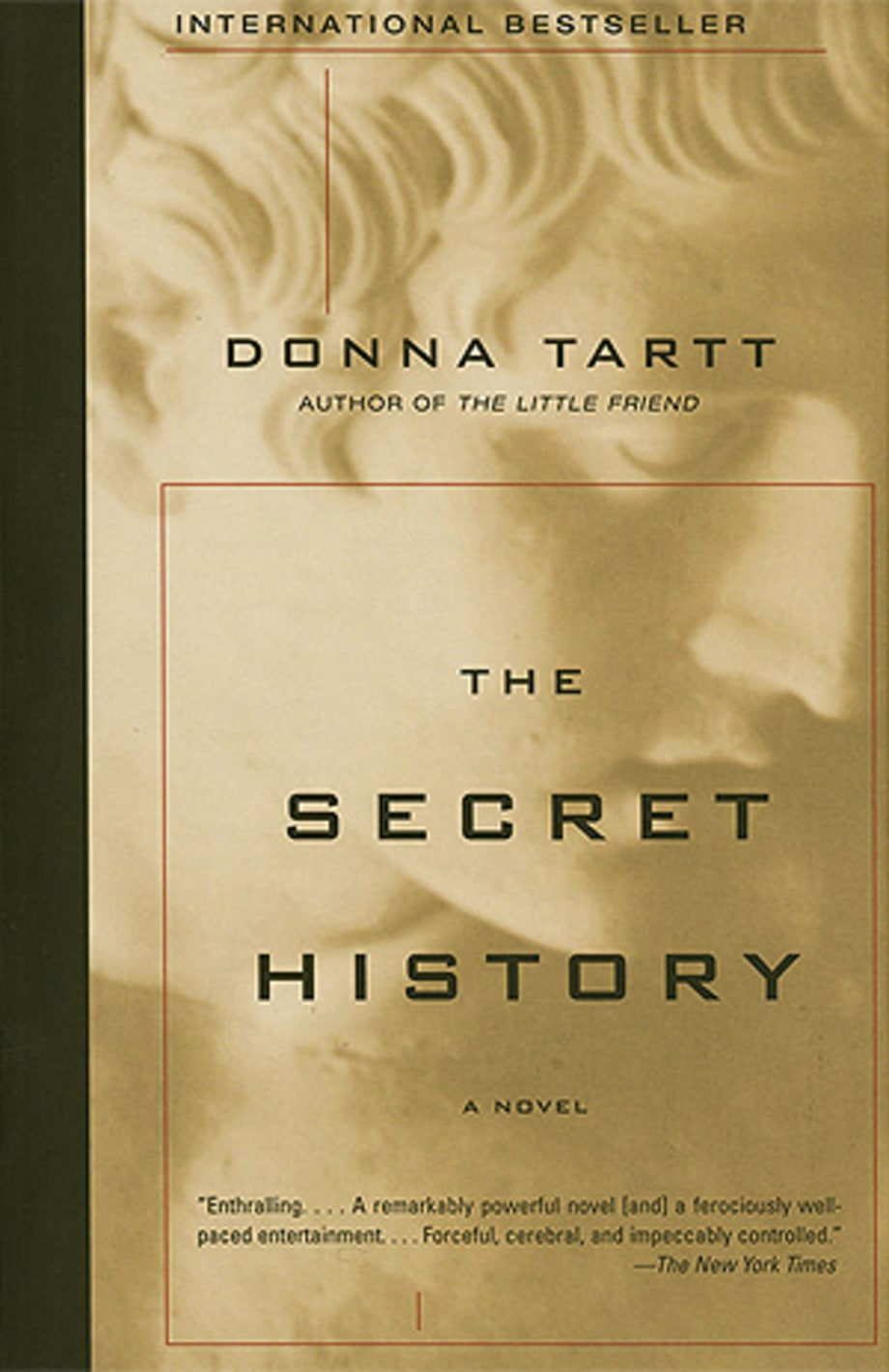 For the Guy With a Lot of Vacation Time: The Secret History by Donna Tartt
