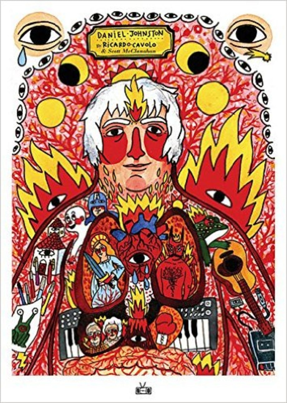 The Incantations of Daniel Johnston, Ricardo Cavolo and Scott McClanahan