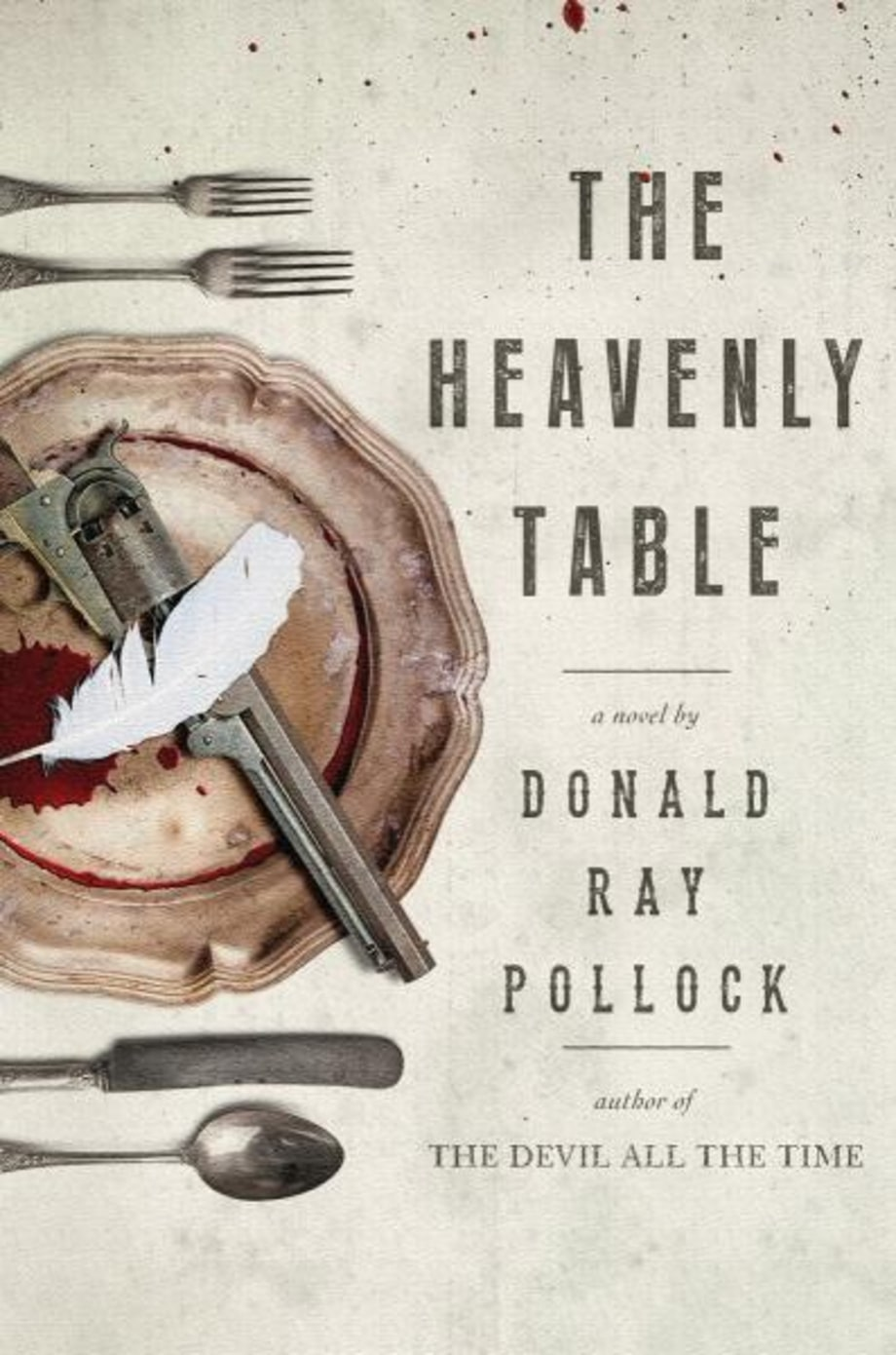 The Heavenly Table, Donald Ray Pollock