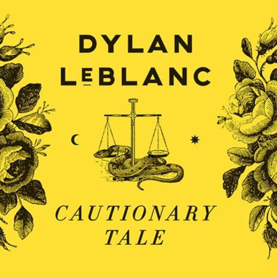 Dylan LeBlanc, 'Cautionary Tale'
