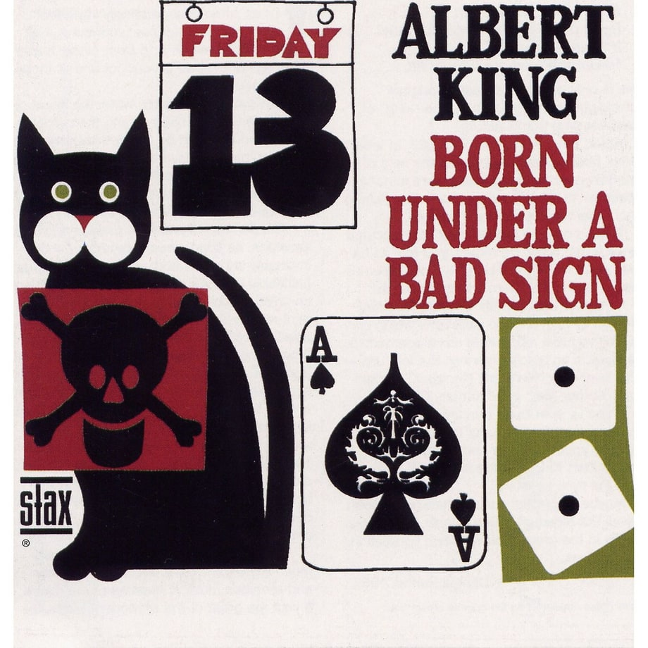 Albert King, 'Born Under a Bad Sign'