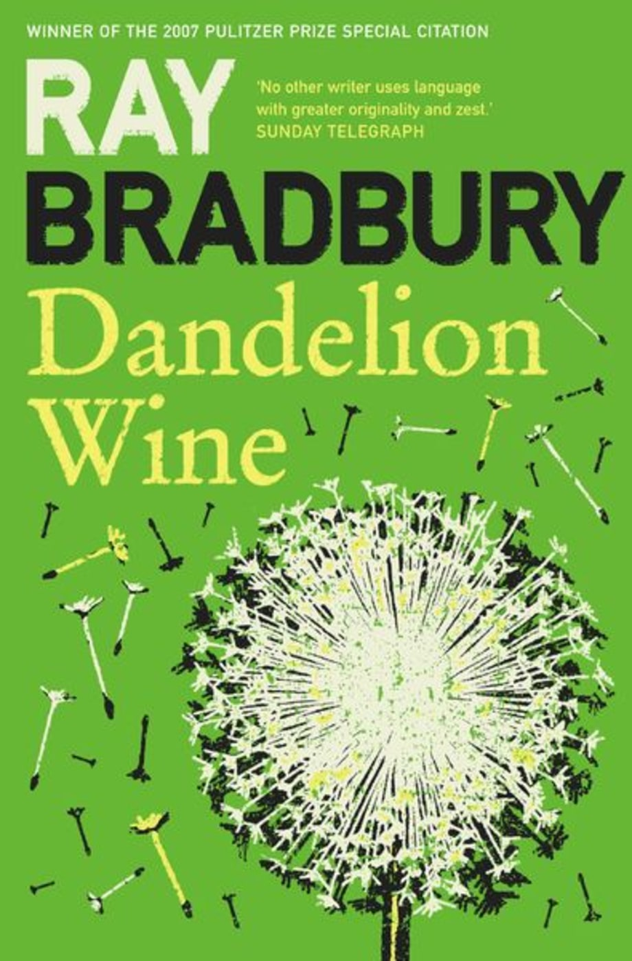 For the Guy Who Misses the Good Ol' Days: Dandelion Wine by Ray Bradbury