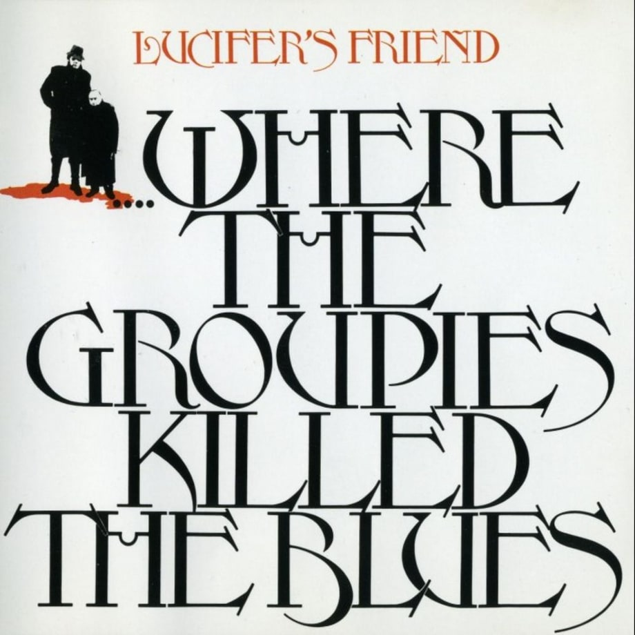 Lucifer's Friend, 'Where the Groupies Killed the Blues' (1972)