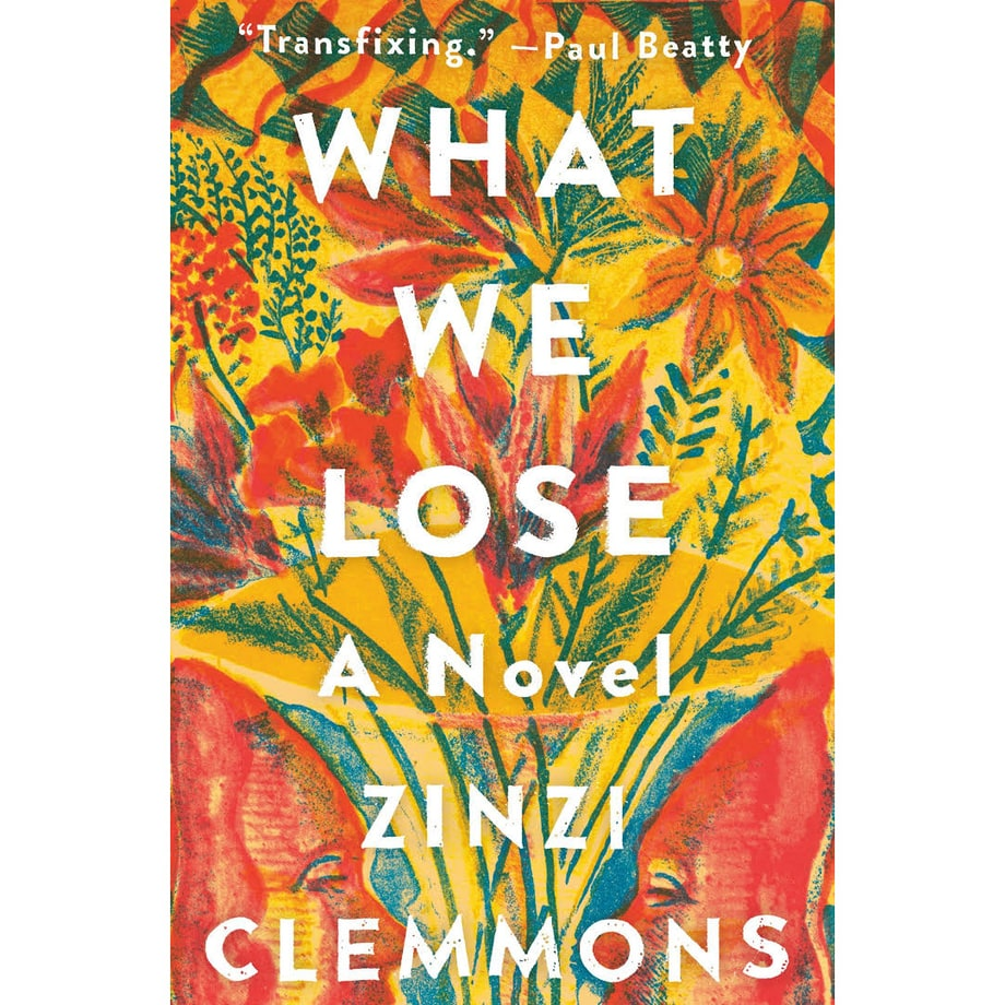 What We Lose, Zinzi Clemmons (Viking)