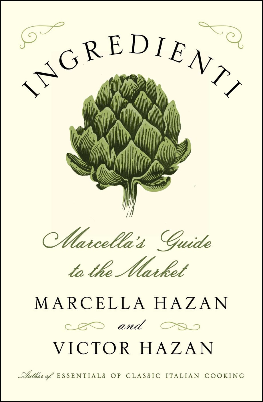Ingredienti: Marcella's Guide to the Market, Marcella Hazan and Victor Hazan