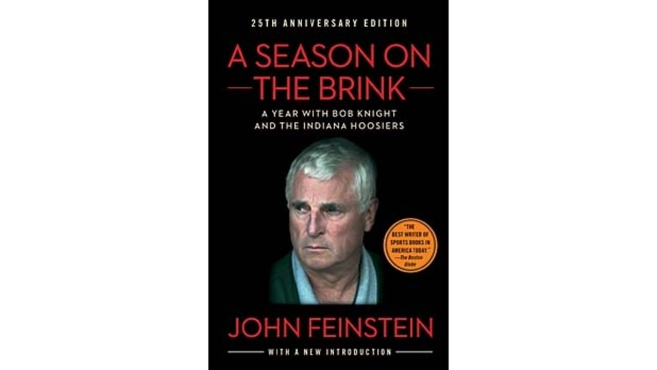 the life of bobby knight in the book season on the brink by john feinstein Throughout the book, bradley speaks with intelligence about life and basketball  to balance out  a season on the brink by john feinstein  can turn to madness  in college basketball, you have to understand bobby knight.