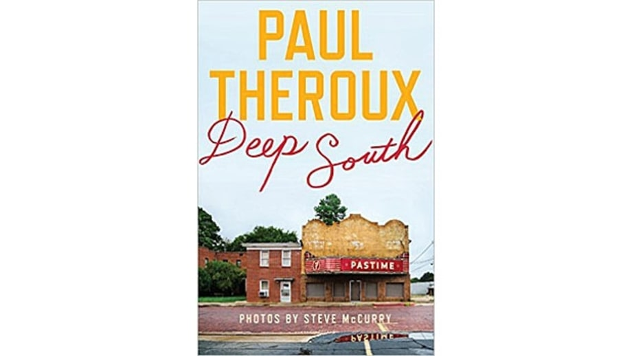 Deep South: Four Seasons on Back Roads, Paul Theroux
