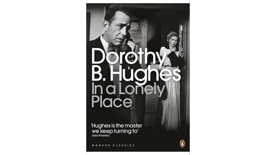 In a Lonely Place, Dorothy B. Hughes (1947)
