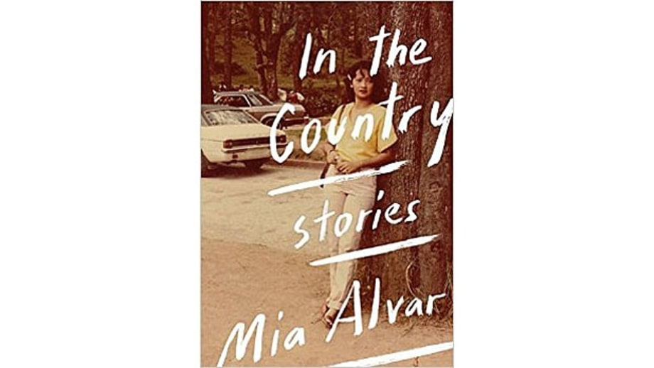 In the Country: Stories, Mia Alvar