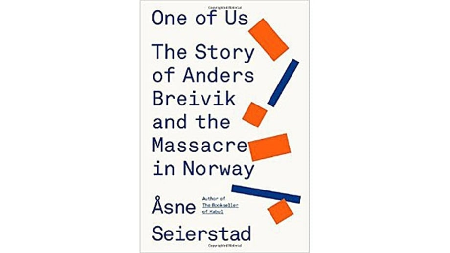 One of Us: The Story of Anders Breivik and the Massacre in Norway, Asne Seierstad, translated by Sarah Death