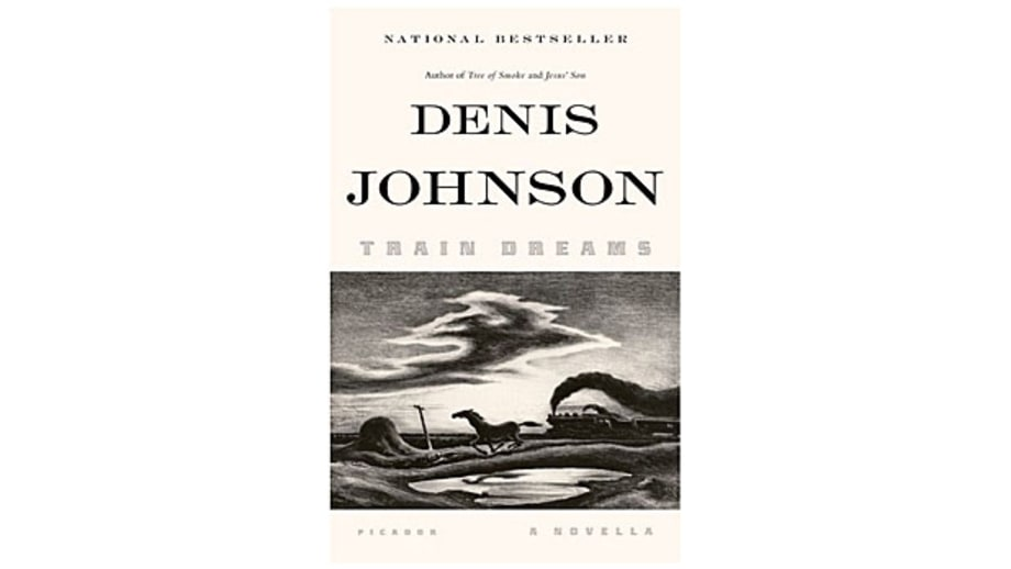 Train Dreams, Denis Johnson