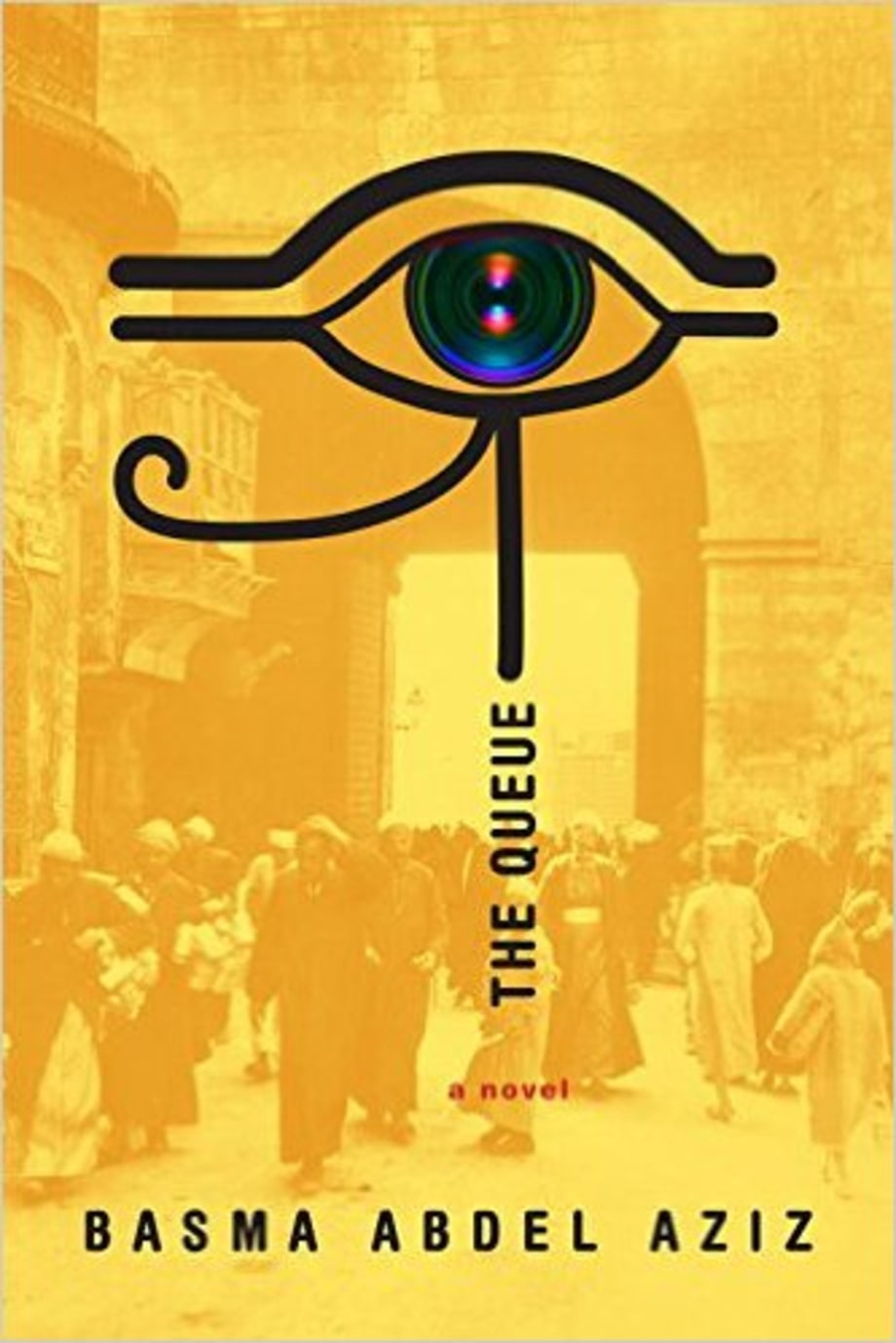 The Queue, Basma Abdel Aziz, translated by Elisabeth Jaquette