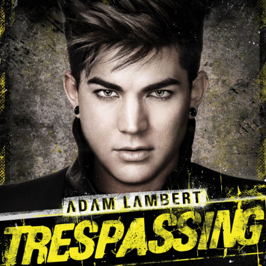 1. Adam Lambert, 'Trespassing'