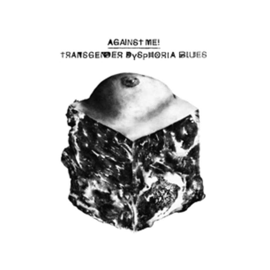 Against Me!, 'Transgender Dysphoria Blues'