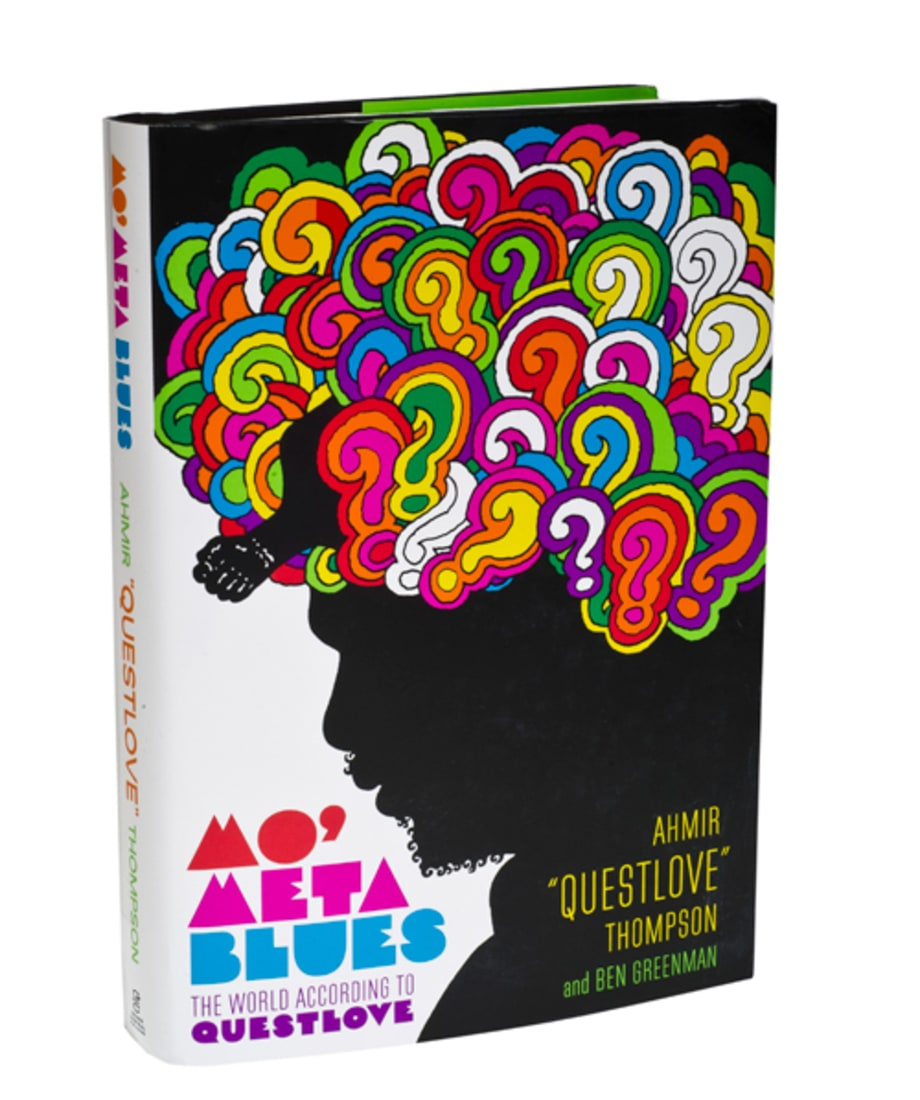 'Mo' Meta Blues: The World According to Questlove' by Ahmir