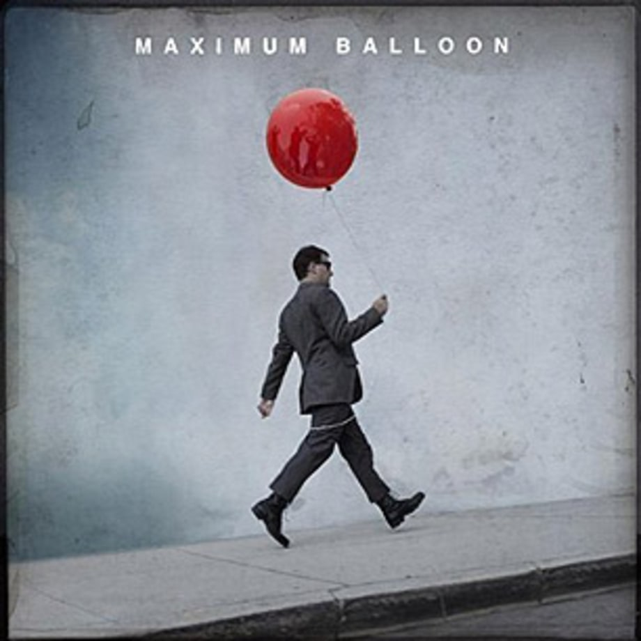 Maximum Balloon, 'Maximum Balloon'