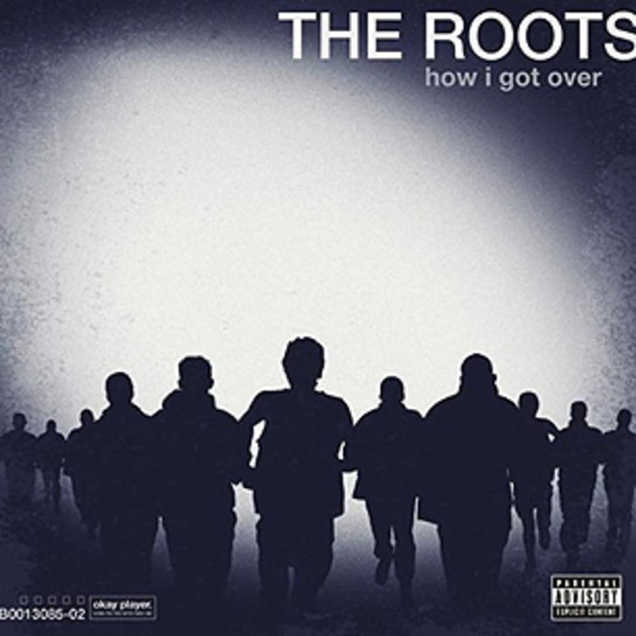 The Roots, 'How I Got Over'