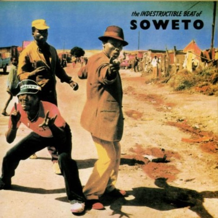 Various Artists, 'The Indestructible Beat of Soweto'