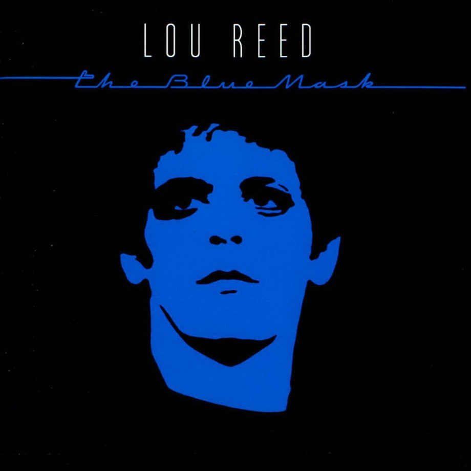 Lou Reed, 'The Blue Mask'