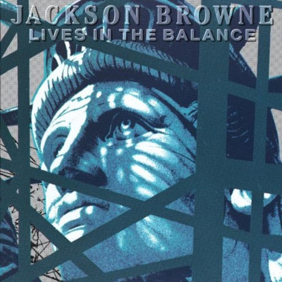 Jackson Browne, 'Lives in the Balance'