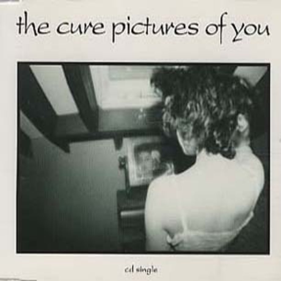 The Cure, 'Pictures of You'