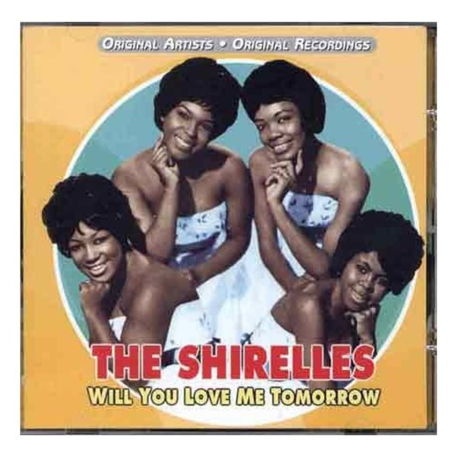 The Shirelles, 'Will You Love Me Tomorrow'