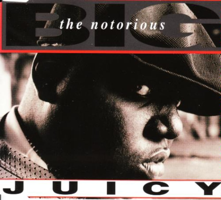 The Notorious B.I.G., 'Juicy'